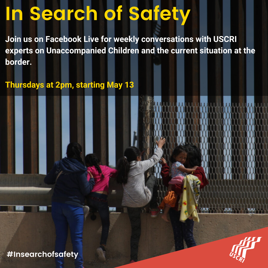 USCRI Begins Five Part Series Documenting the Journey of Unaccompanied Children through the U.S. Immigration System